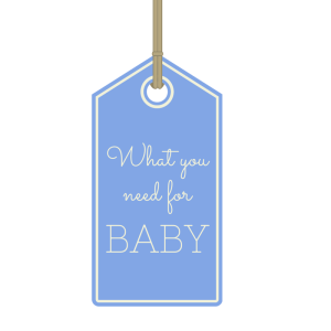 What you need for baby